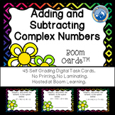 Adding, Subtracting, Simplifying Complex Numbers Boom Cards--Digital Task Cards