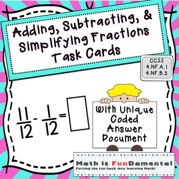 Adding, Subtracting & Simplifying Fractions Task Cards w/