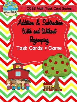 Back to School Themed Adding & Subtracting Task Cards & Game 2.NBT.5