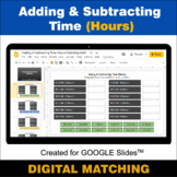 Adding & Subtracting Time (Hours) - Google Slides Distance