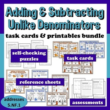 Adding & Subtracting Unlike Denominators - task card + printables bundle