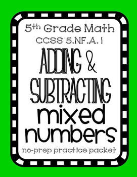 Adding & Subtracting Unlike Mixed Numbers, Complete Lesson