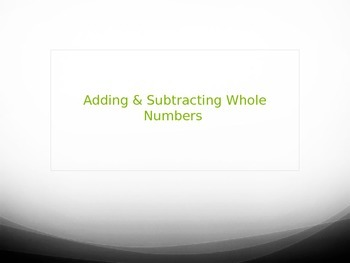 Adding & Subtracting Whole numbers