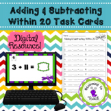 Adding & Subtracting Within 20 Task Cards (Digital Option)