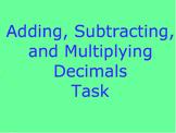 Adding, Subtracting, and Multiplying Decimals