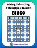 Adding, Subtracting, and Multiplying Decimals BINGO