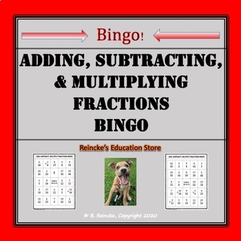 Adding, Subtracting, and Multiplying Fractions Bingo (30 pre-made cards!)