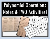 Adding, Subtracting, and Multiplying Polynomials - Notes and Two Activities!