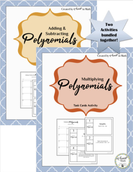 Adding, Subtracting, and Multiplying Polynomials Task Activities (Bundled)