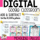 Adding & Subtracting for Google Classroom