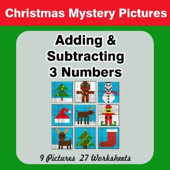 Adding & Subtracting with 3 numbers - Christmas Math Mystery Pictures