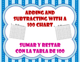 Adding / Subtracting with a 100 chart / Sumas y restas con