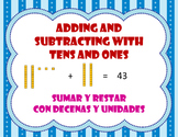 Adding / Subtracting with tens and ones / Sumas y restas con decenas y unidades