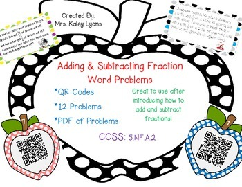 Adding & Subtraction Fraction Word Problems ***QR Codes***