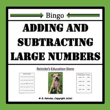 Adding & Subtracting with Large Numbers Bingo (30 pre-made cards!)