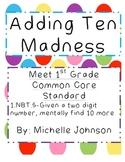 Adding Ten Madness 1.NBT.5