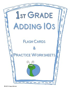 Adding Tens: Flash Cards & Practice Worksheets REVISED