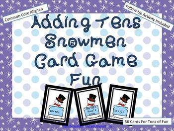 Adding Tens Snowmen Card Game Fun (Common Core Aligned)