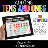 Adding Tens and Ones Activities for Google and Distance Learning