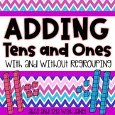 Adding Tens and Ones {with and without regrouping)