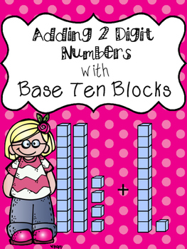 Adding Tens and Ones with Base Ten Blocks