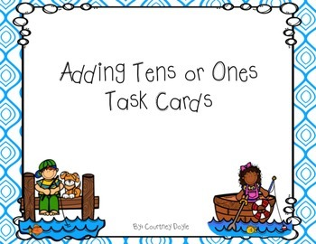 Adding Tens or Ones Task Cards