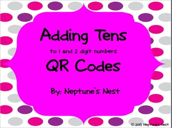 Adding Tens to One & Two Digit Numbers QR Codes