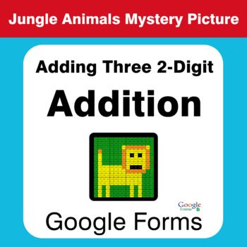 Adding Three 2-Digit Addition - Animals Mystery Picture - Google Forms