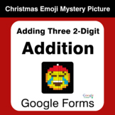 Adding Three 2-Digit Addition - Christmas EMOJI Mystery Picture - Google Forms