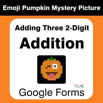 Adding Three 2-Digit Addition - EMOJI PUMPKIN Mystery Picture - Google Forms