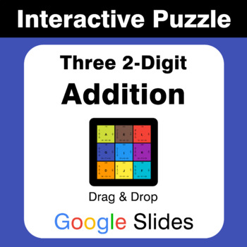 Adding Three 2-Digit Addition - Puzzles with GOOGLE Slides