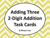 Adding Three 2-Digit Addition Task Cards