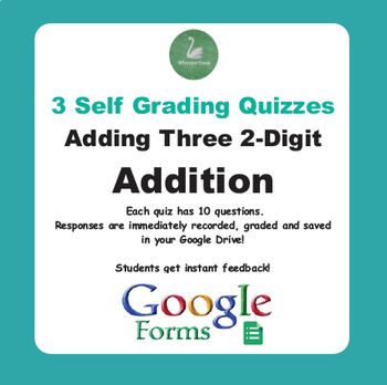 Adding Three 2-Digit Addition - Quiz with Google Forms