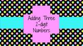 Adding Three 2-Digit Numbers 2.NBT.6