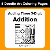 Adding Three 3-Digit Addition - Coloring Pages | Doodle Art Math