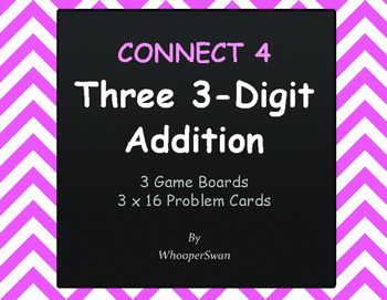 Adding Three 3-Digit Addition - Connect 4 Game