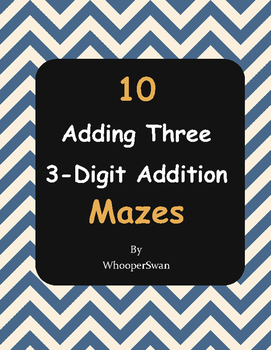 Adding Three 3-Digit Addition Maze
