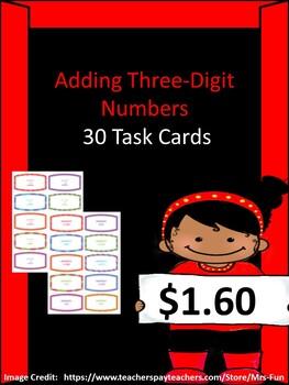 Adding Three-Digit Numbers (30 Task Cards)