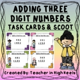 Adding Three Digit Numbers Math Task Cards/SCOOT game