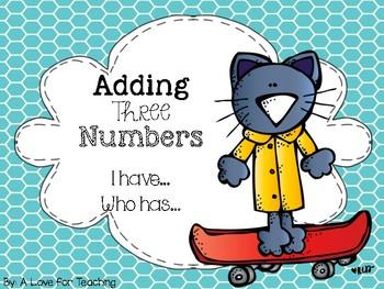 Adding Three Numbers I have.. Who Has.. {Freebie}