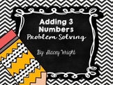 Adding Three Numbers Problem Solving Scoot