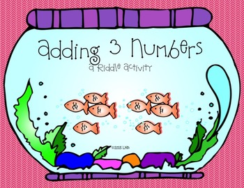 Adding Three Numbers ~ Riddle