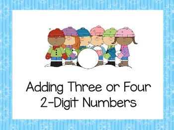 Adding Three and Four 2-Digit Numbers [Flipchart]