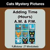 Adding Time (Hours) A.M. & P.M - Cats Color By Number