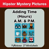 Adding Time (Hours) A.M. & P.M - Hipsters Color By Number