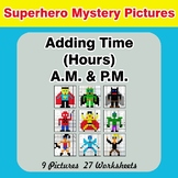 Adding Time (Hours) A.M. & P.M - Superhero Color By Number