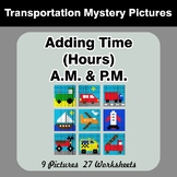 Adding Time (Hours) A.M. & P.M - Transportation Color By Number