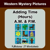 Adding Time (Hours) A.M. & P.M - Western Color By Number