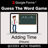 Adding Time (Hours) | Guess The Word Game | Google Forms |