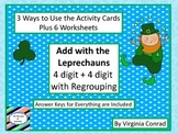 Adding Two 4 Digit Numbers with Regrouping--St. Patrick's Day Theme